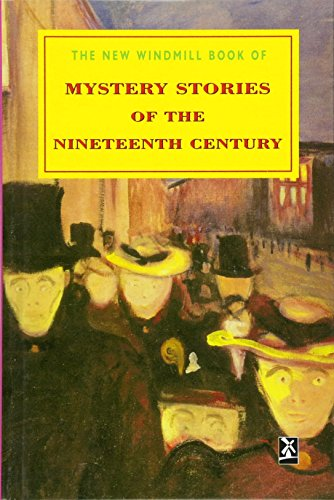 Mystery Stories of the Nineteenth Century By Edited by Robert Etty