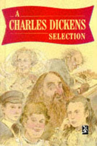 A Charles Dickens Selection By Charles Dickens