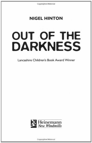 Out of the Darkness By Nigel Hinton