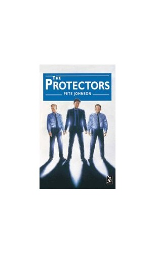 The Protectors By Pete Johnson