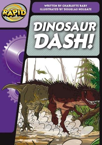 Rapid Phonics Step 1: Dinosaur Dash (Fiction) By Charlotte Raby
