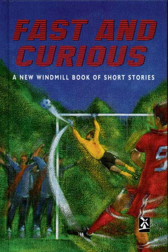 Fast And Curious By Edited by Mike Royston