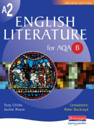 A2 English Literature AQA Spec B By Jackie Moore