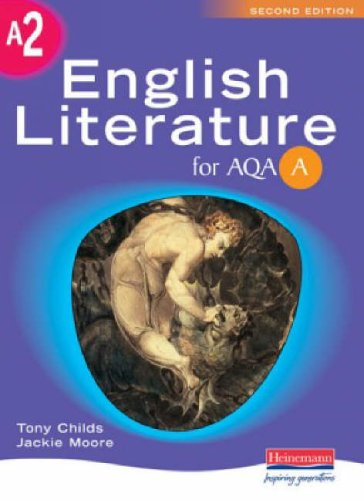 A A2 English Literature for AQA By Jackie Moore
