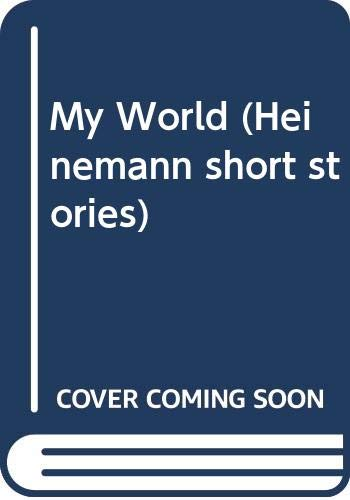 My World By Edited by Rhodri Jones