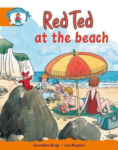 Literacy Edition Storyworlds Stage 4, Our World, Red Ted at the Beach