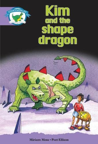 Literacy Edition Storyworlds Stage 8, Fantasy World, Kim and the Shape Dragon