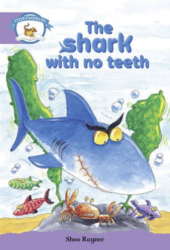 Literacy Edition Storyworlds Stage 8, Animal World, The Shark With No Teeth By Not Available (NA)