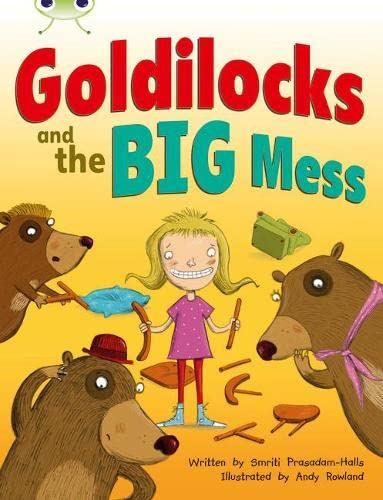 BC Orange A/1A Goldilocks and the Big Mess By Smriti Prasadam-Halls