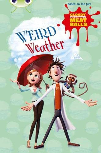 BC Gold B/2B Cloudy with a Chance of Meatballs: Weird Weather By Catherine Baker