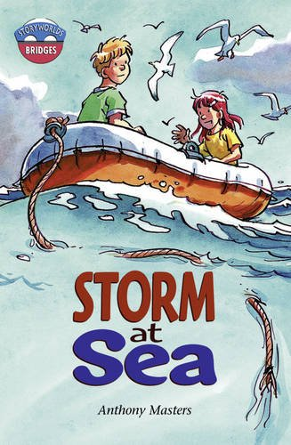 Storyworlds Bridges Stage 11 Storm at Sea (single) By Anthony Masters