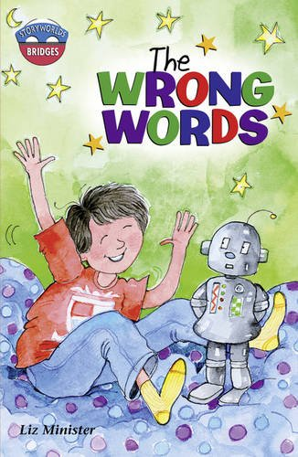 Storyworlds Bridges Stage 11The Wrong Words (single) By Celia Warren