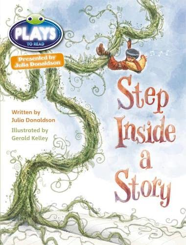 Bug Club Julia Donaldson Plays Brown/3C-3B Step Inside a Story By Julia Donaldson