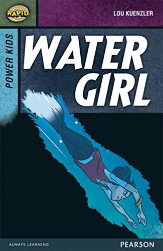 Rapid Stage 7 Set A: Power Kids: Water Girl By Dee Reid