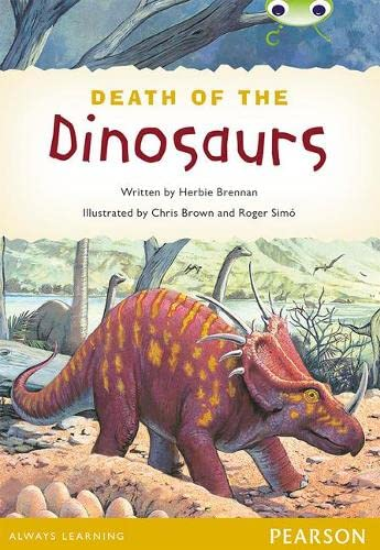 Bug Club Pro Guided Y4 Non-fiction The Death of the Dinosaurs By Herbie Brennan