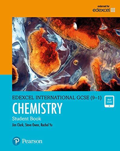 Pearson Edexcel International GCSE (9-1) Chemistry Student Book von Jim Clark