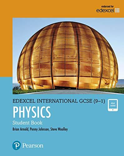 Pearson Edexcel International GCSE (9-1) Physics Student Book von Brian Arnold