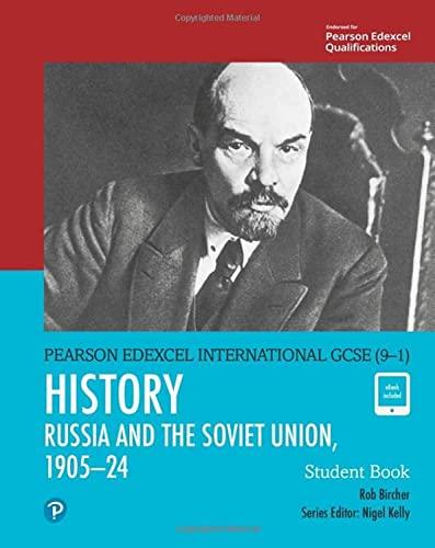 Pearson Edexcel International GCSE (9-1) History: The Soviet Union in Revolution, 1905-24 Student Book von Rob Bircher