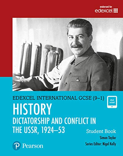 Pearson Edexcel International GCSE (9-1) History: Dictatorship and Conflict in the USSR, 1924-53 Student Book von Simon Taylor