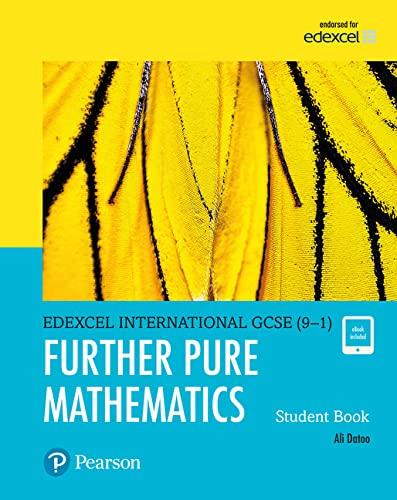 Pearson Edexcel International GCSE (9-1) Further Pure Mathematics Student Book von Ali Datoo