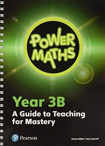Power Maths Year 3 Teacher Guide 3B By Tony Staneff
