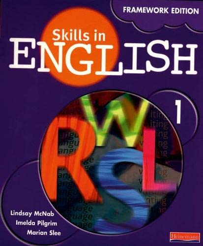 Skills in English: Framework Edition Student Book 1 By Lindsay McNab