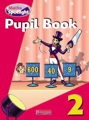Maths Spotlight Year 2 Pupil Book By Broadben
