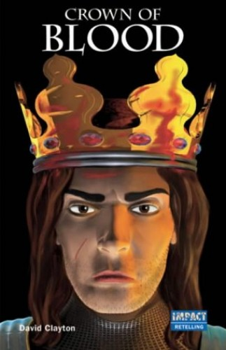High Impact Set D Retelling: The Crown Of Blood By David Clayton