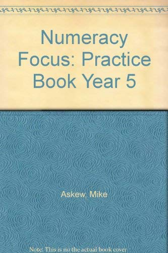 Numeracy Focus 5 Practice Book By Penny Latham