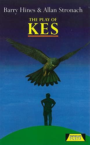 The Play Of Kes By Allan Stronach