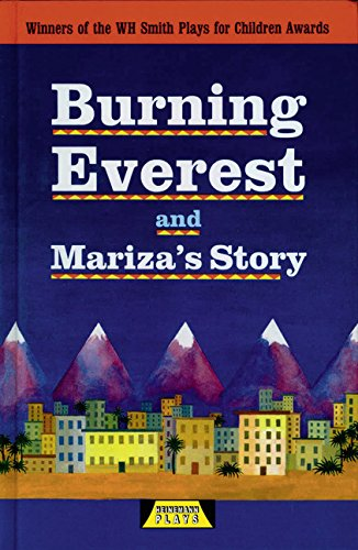 Burning Everest and Mariza's Story By Adrian Flynn
