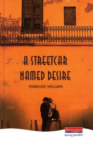 A Streetcar Named Desire (Heinemann Plays For 14-16+) By Tennessee Williams