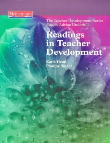 Readings in Teacher Development By Katie Head