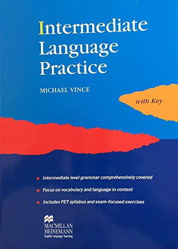 Intermediate Language Practice: With Key By Vince Michael
