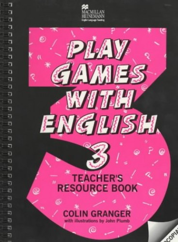 Play Games Engl 3 Teacher Resource By Colin Granger