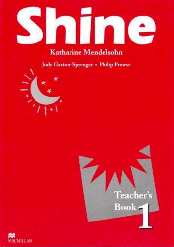 Shine 1 Teacher Book International By Philip Prowse