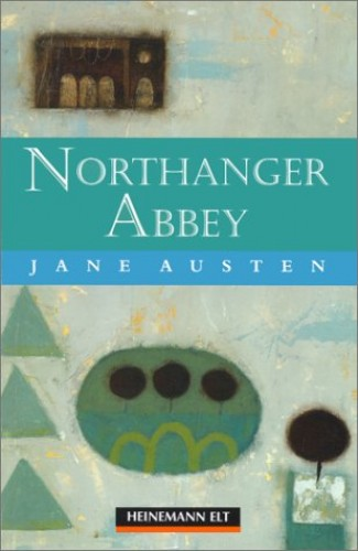 Northanger Abbey HGR Beg By Julia Esplen