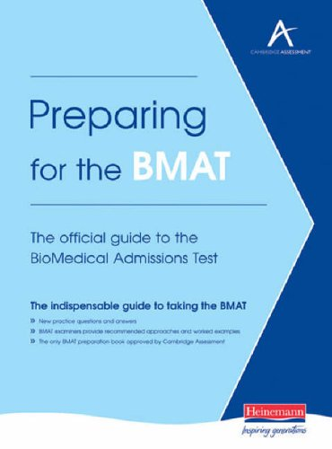 Preparing for the BMAT: The Official Guide to the BioMedical Admissions Test by