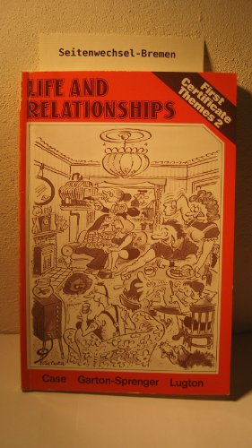 Life and Relationships By Doug Case