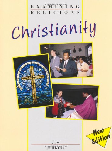 Examining Religions: Christianity Core Student Book By Joe Jenkins