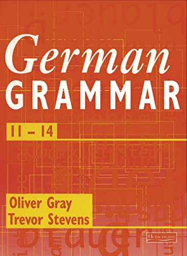 German Grammar 11-14 By Oliver Gray