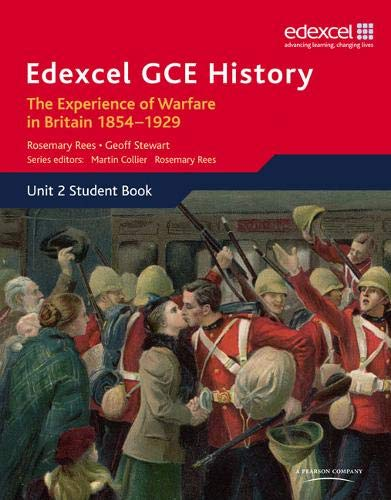 Edexcel GCE History AS Unit 2 C1 the Experience of Warfare in Britain: Crimea, Boer and the First World War, 1854-1929 by Geoff Stewart