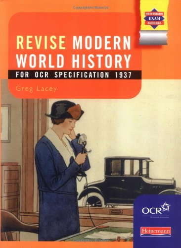 Modern World History for OCR: Revision Guide By Greg Lacey