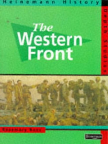 Heinemann History Depth Studies: The Western Front By Rosemary Rees
