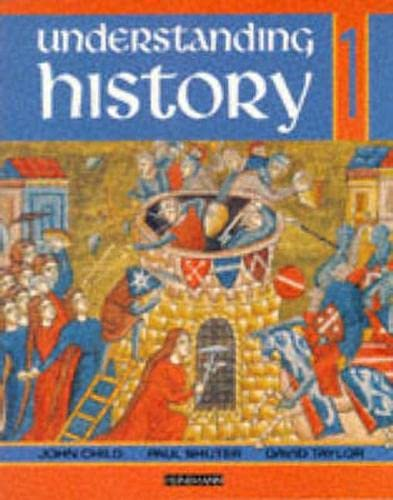 Understanding History Book 1 (Roman Empire, Rise of Islam, Medieval Realms) By Jane Shuter