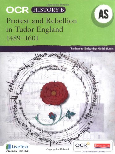 OCR A Level History B: Protest and Rebellion in Tudor England 1489-1601 By Tony Imperato