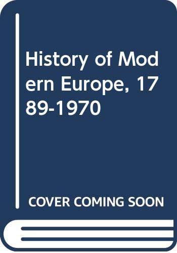 History of Modern Europe, 1789-1970 By Herbert Leonard Peacock