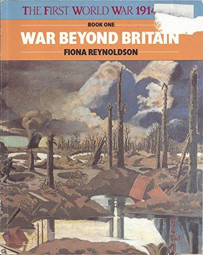 War Beyond Britain By Fiona Reynoldson