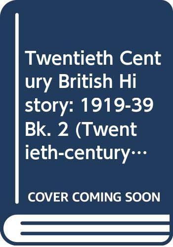 Twentieth Century British History By Fiona Reynoldson