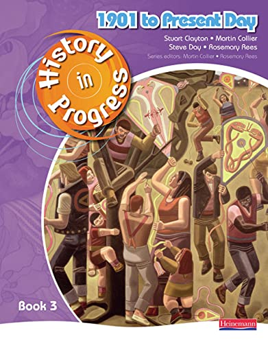 History in Progress: Pupil Book 3 (1901-Present) By Martin Collier